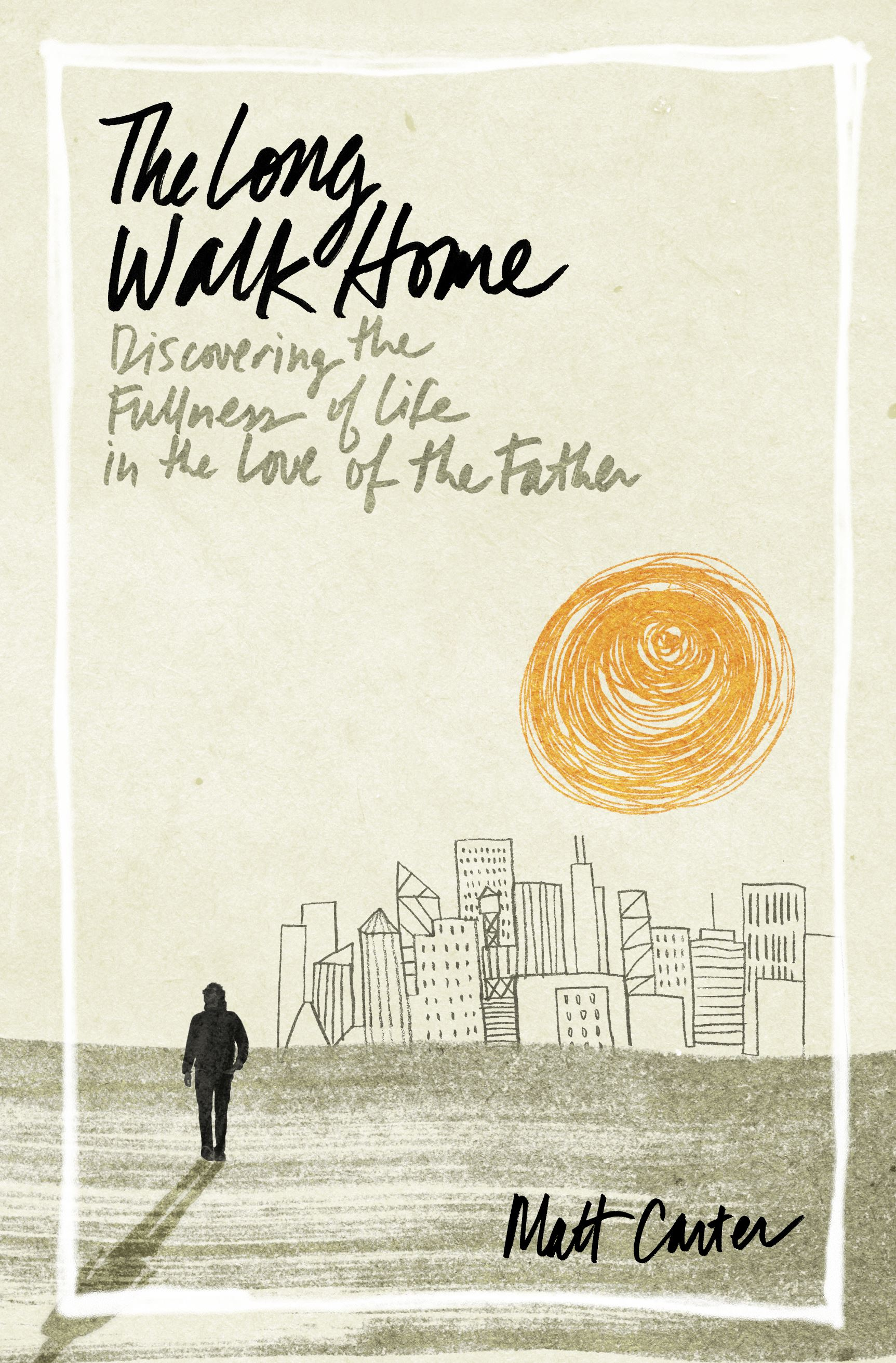 cover of the book The Long Walk Home by Matt Carter