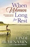 cover of book When Women Long for Rest and Silence by Cindi McMenamin