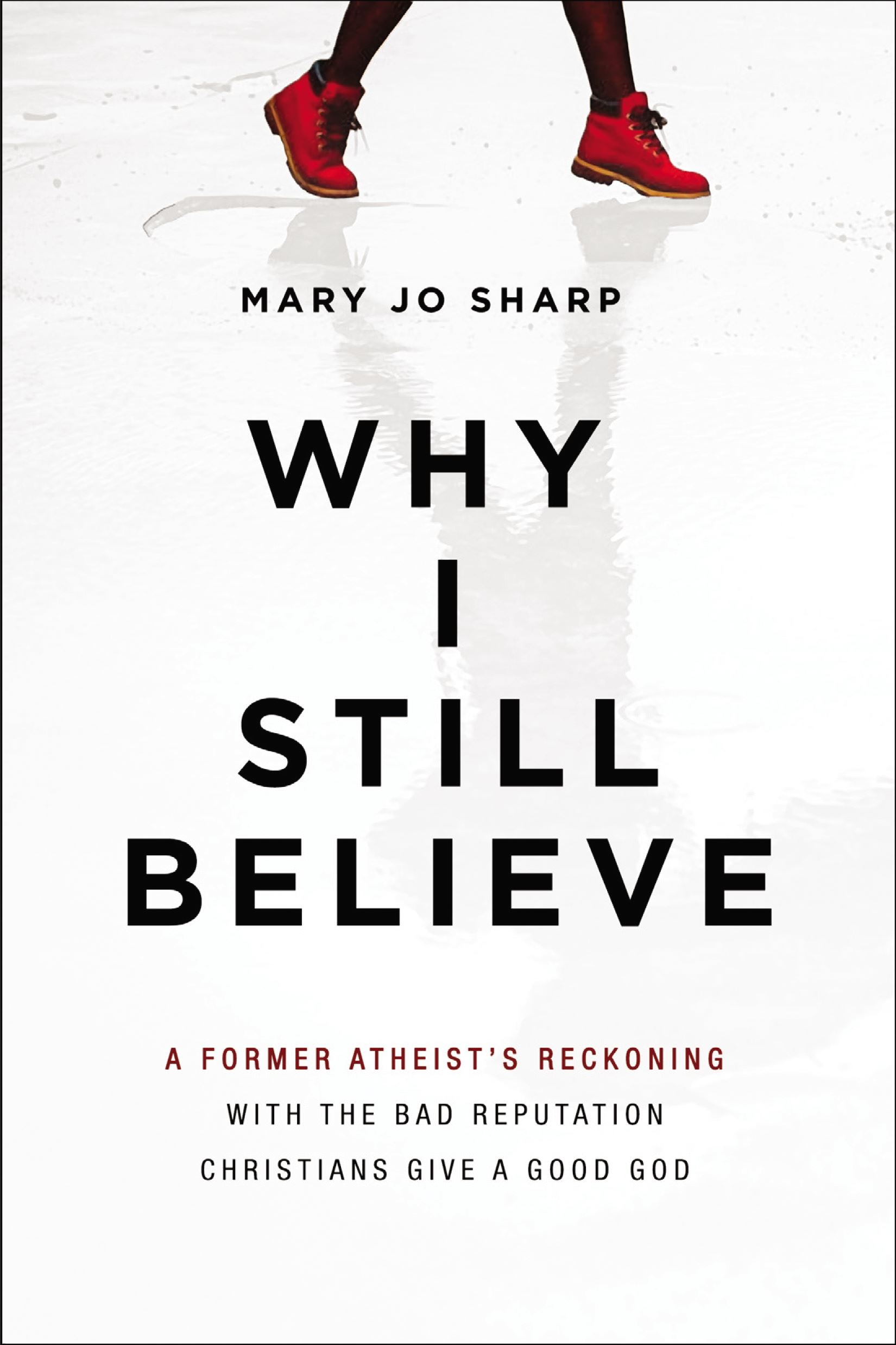 cover of book Why I Still Believe by Mary Jo Sharp
