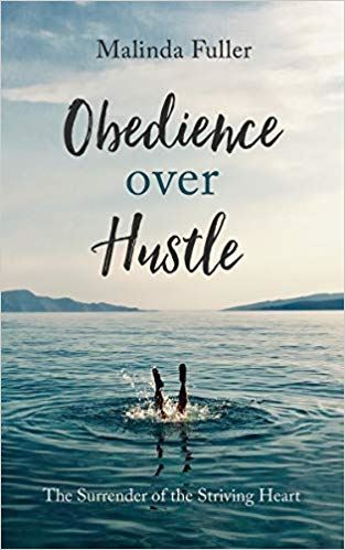 cover of the book Obedience over Hustle by Malinda Fuller