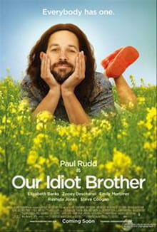 Stupidity is a Virtue in <i>Our Idiot Brother</i>