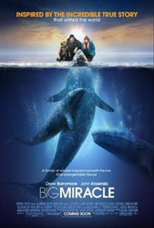 <i>Big Miracle</i> Is Hardly a Whale of a Tale