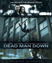 <i>Dead Man Down</i> Defies a Few Action Movie Stereotypes