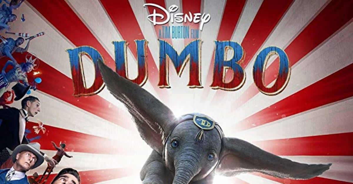 Watch the New <i>Dumbo</i> Movie Trailer -- Coming to Theaters March 29!