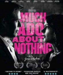 Shakespeare & Whedon's Worlds Mix Well in <i>Much Ado About Nothing</i>