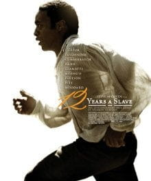 <i>12 Years a Slave</i> the Definitive Slavery Film