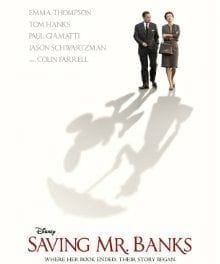 A Spoonful of Sharpness Helps the Sugar Go Down in <i>Saving Mr. Banks</i>
