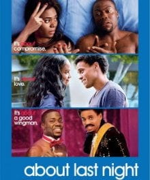 <i>About Last Night</i> Remake Neither Romantic nor Comedic