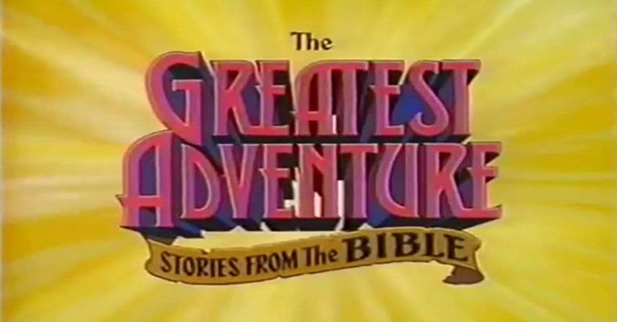 1. The Greatest Adventure Stories from the Bible