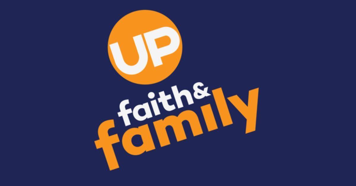 7. Up Faith & Family