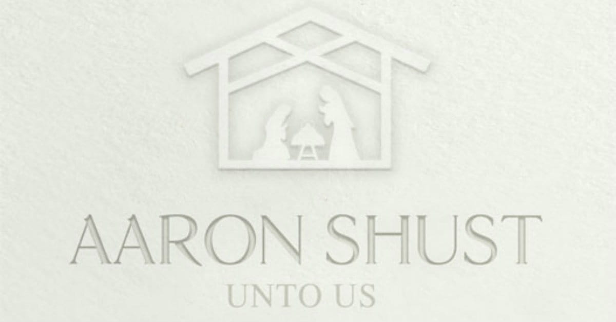 'Tis the Season for Something Different on Shust's <i>Unto Us</i>