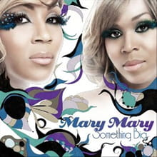 <i>Something Big</i> is in Store from Mary Mary