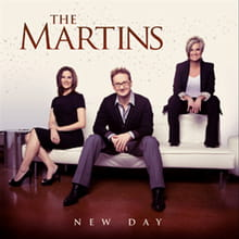 <i>New Day</i> Marks The Martins' Return