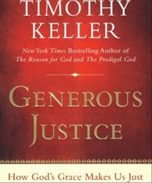 Tim Keller: Motivated by Grace to Do Justice