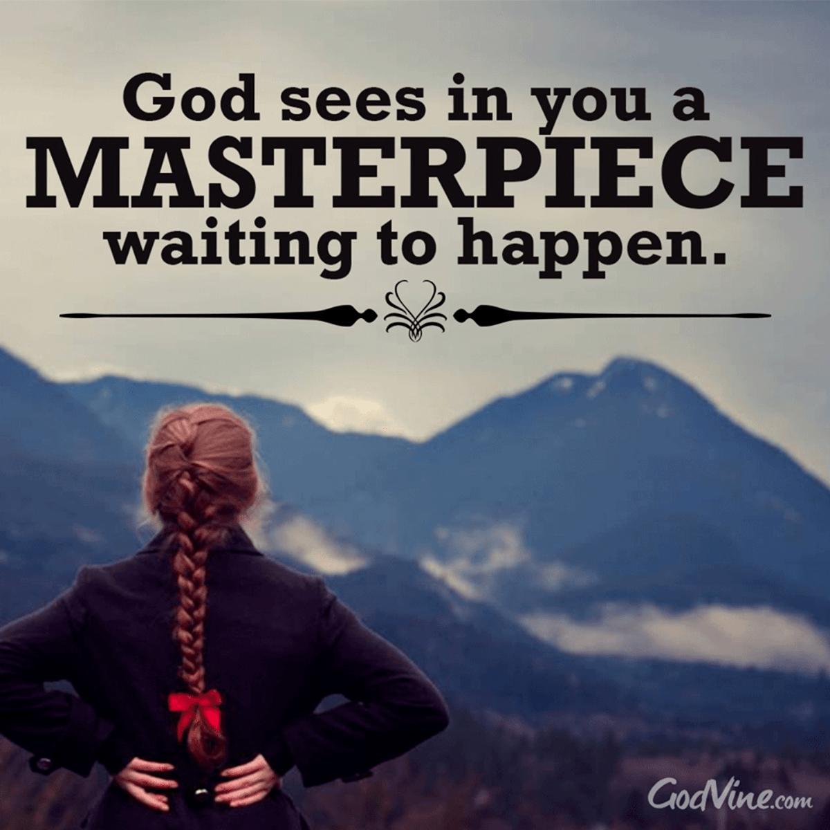 God's Unfinished Masterpiece