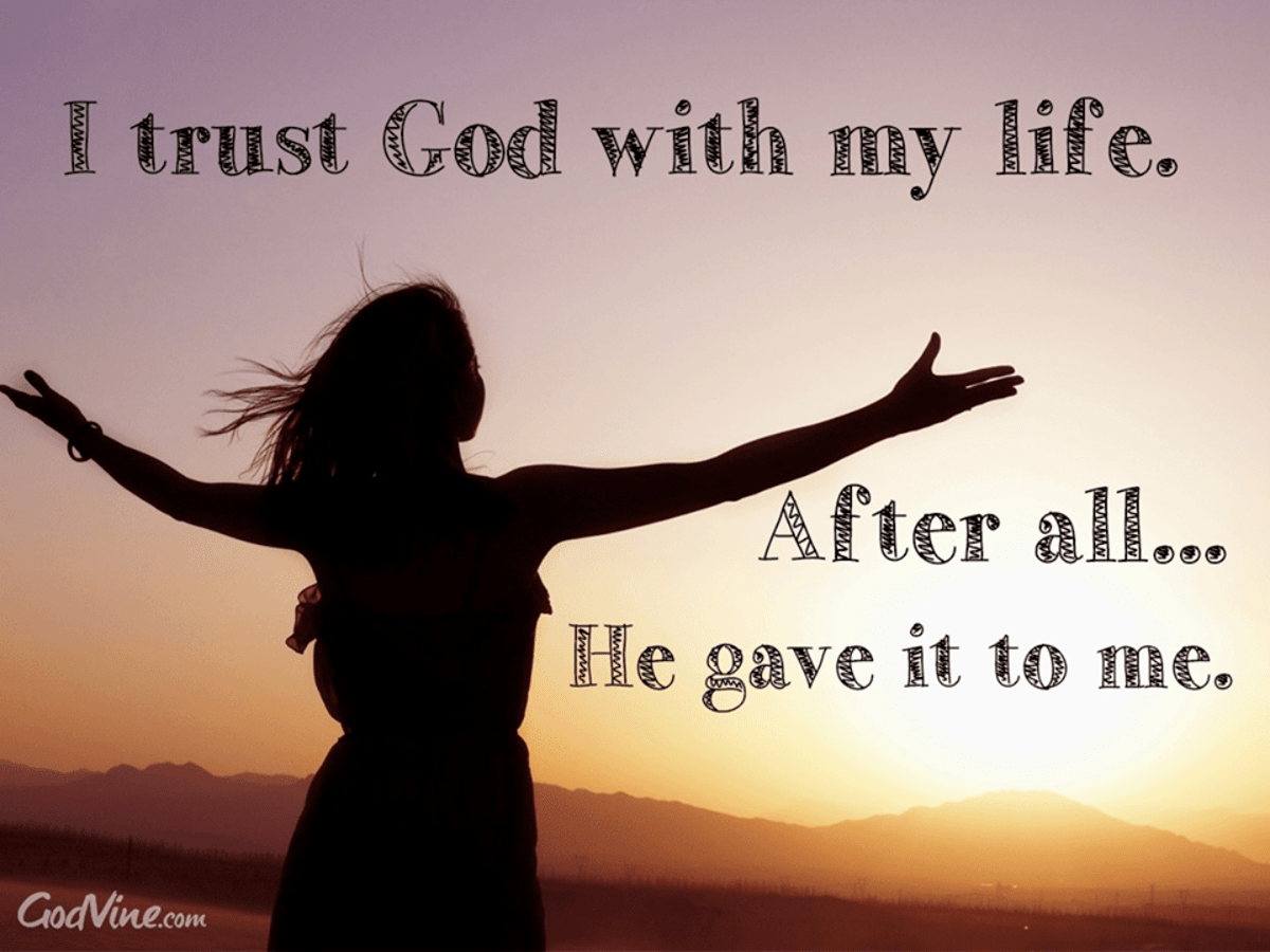 I Trust God with My Life