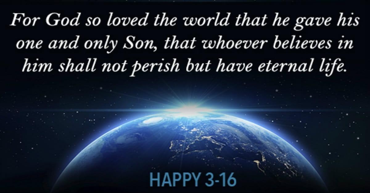 Happy John 3:16 Day!