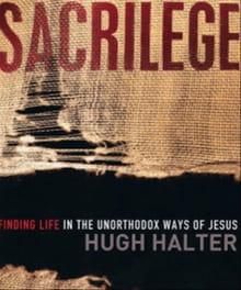 Live Sacrilegiously... Like Jesus