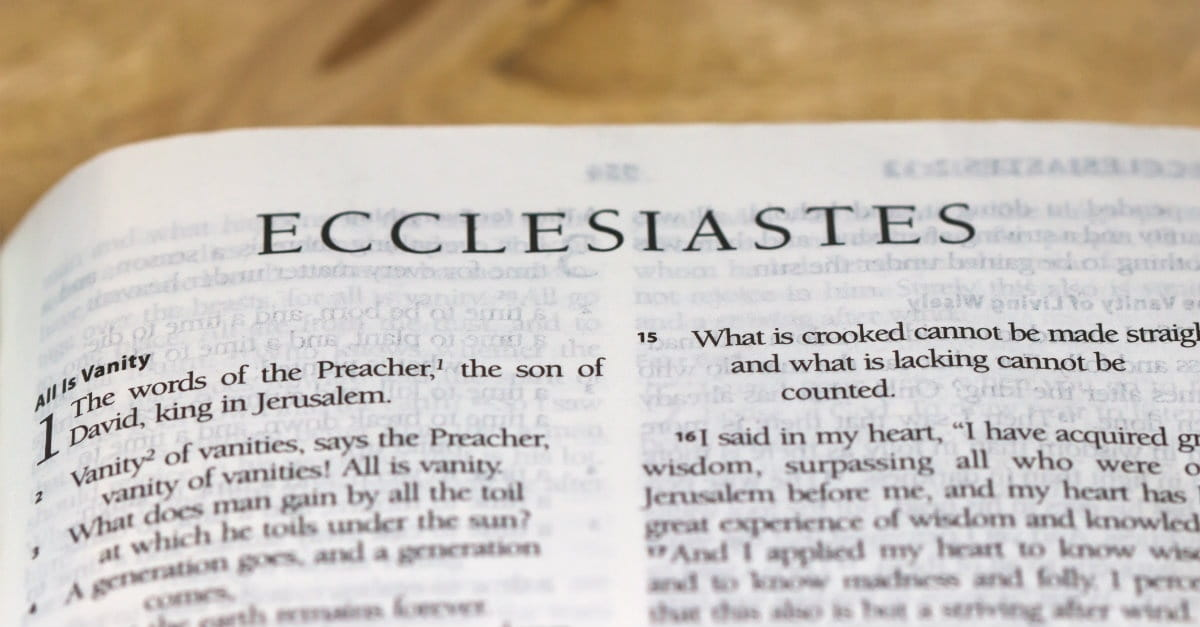 Quiz: How Well Do You Know the Book of Ecclesiastes?