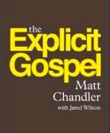 The Explicit Gospel: A Response