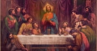 8. A Prayer in Remembrance of the Last Supper