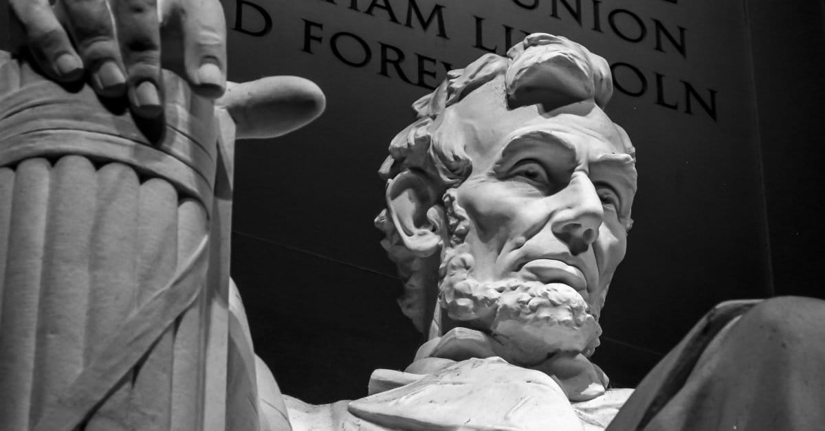 3 Reasons Why Abraham Lincoln's Legacy Matters Today