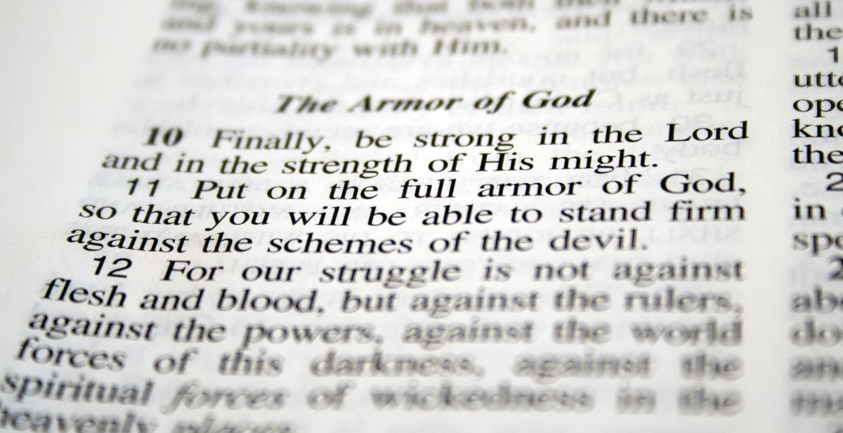 7. Put on the Armor of God – Ephesians 6:10-20