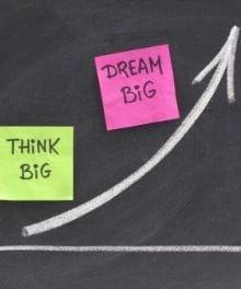 How Do I Dream Bigger?