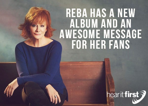 Reba Has A New Album And An Awesome Message For Her Fans