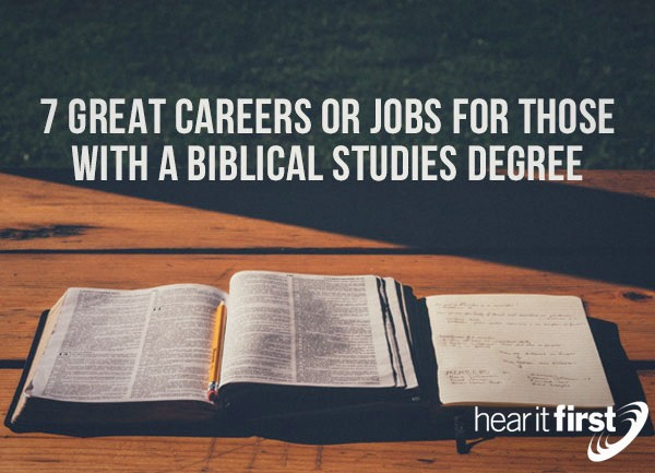 7 Great Careers or Jobs For Those With A Biblical Studies Degree