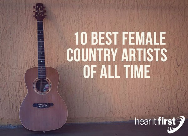 Best Female Country Artists Of All Time