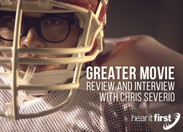 Greater Movie Review and Interview with Chris Severio