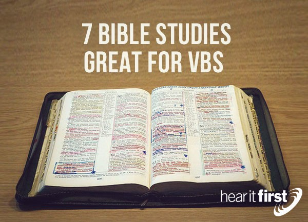 7 Bible Studies Great For VBS (Vacation Bible School)
