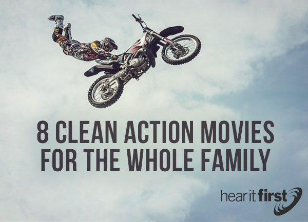 8 Clean Action Movies For The Whole Family