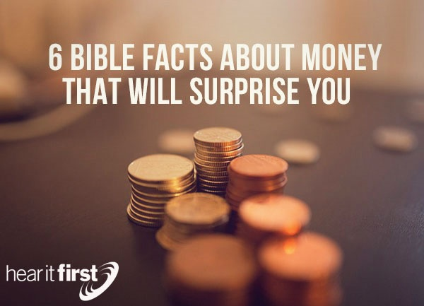 6 Bible Facts About Money That Will Surprise You