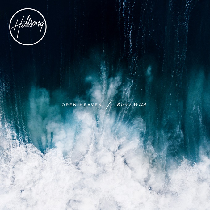 Hillsong Worship Announces the release of their new live project Open Heaven / River Wild on October 16