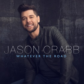 Jason Crabb will release Whatever the Road Sept 18 - his first with Reunion Records