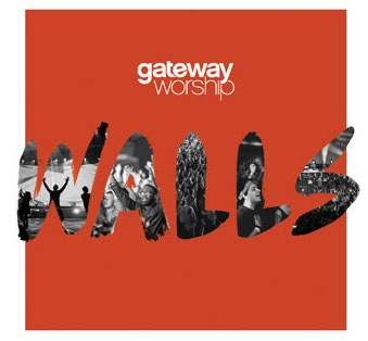 Gateway Worship returns with Walls October 2