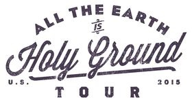 "Tenth Avenue North Announces, ""All The Earth is Holy Ground"" Fall Tour - Featuring special guests Sidewalk Prophets and Dan Bremnes"