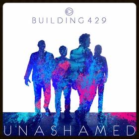 GRAMMY Nominated Building 429 set to release new album unashamed on September 25