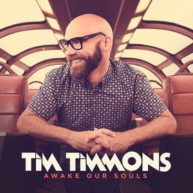 """Tim Timmons set to release Awake Our Souls October 2; Will Debut TV Show """"Timmons Pantry Raid"""" With K-LOVE TV This Fall"""