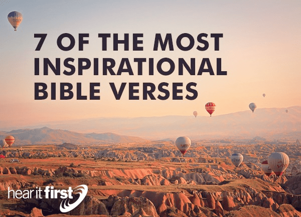 7 Of The Most Inspirational Bible Verses