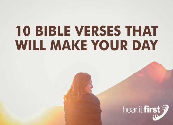 10 Bible Verses That Will Make Your Day