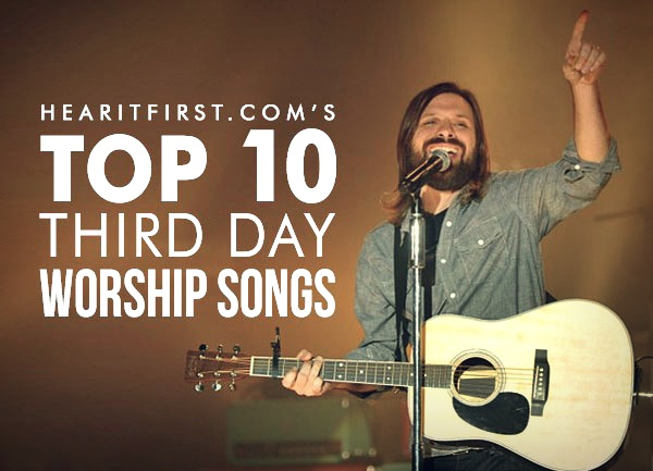 Top 10 Third Day Worship Songs