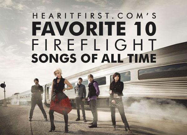 Favorite 10 Fireflight Songs Of All Time
