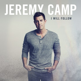 Jeremy Camp's I Will Follow Debuts at No. 1 on Billboard's Christian Chart