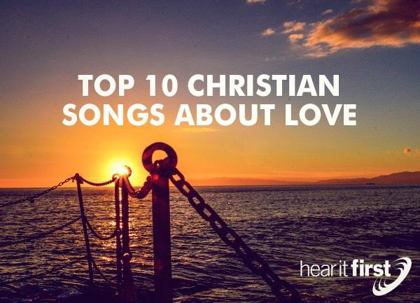 Top 10 Christian Love Songs