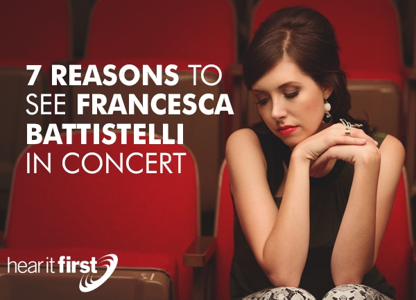 7 Reasons To See Francesca Battistelli In Concert