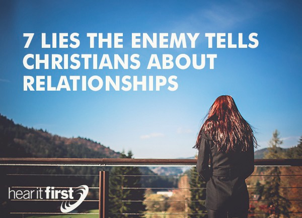 7 Lies the Enemy Tells Christians About Relationships