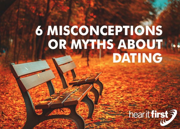 6 Misconceptions Or Myths About Dating